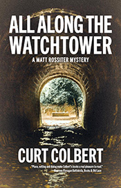 All Along the Watchtower by Curt Colbert